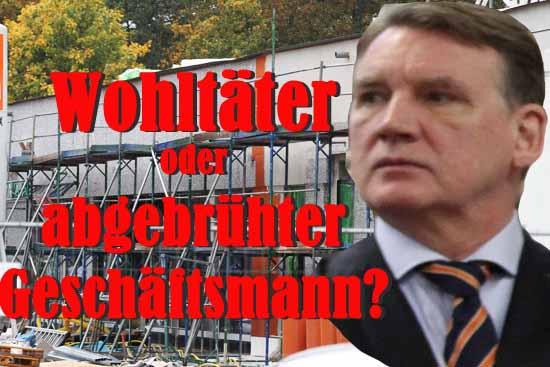 VORSICHT FALLE: Investor KÖHNE will zahlen statt bauen.