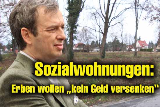 Ist vom sozialen Wohnungsbau bei seinem Projekt nicht begeistert: Dr. Jochen Palenker, Vertreter der Erbengemeinschaft Israel. (Foto:mwBild)