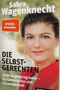 """DIE SELBSTGERECHTEN: Was Wagenknecht an den Grünen und """"Linksliberalen"""" nervt (2)"""